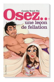 Osez...lecon de fellation